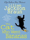 The Cat Who Went Bananas (eBook)