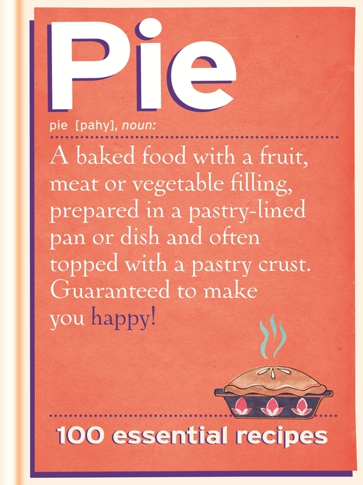 Pie (eBook): 100 Essential Recipes