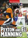Peyton and Eli Manning (eBook): On the Field with...