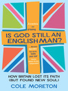 Is God Still an Englishman? (eBook)