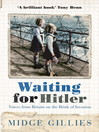 Waiting For Hitler (eBook): Voices From Britain on the Brink of Invasion