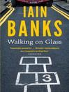 Walking on Glass (eBook)