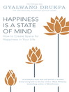 Happiness is a State of Mind (eBook): How to Create Space for Happiness in Your Life
