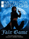Fair Game (eBook): Alpha and Omega Series, Book 3