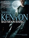 Bad Moon Rising (eBook): Dark-Hunter Series, Book 27