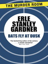 Bats Fly at Dusk (eBook)