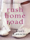 Rush Home Road (eBook)