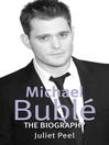 Michael Buble (eBook): The Biography