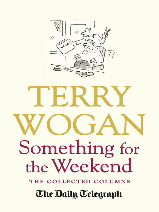 Something for the Weekend (eBook): The Collected Columns of Sir Terry Wogan