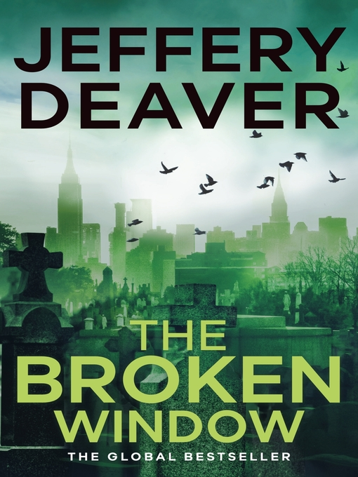 The Broken Window (eBook): Lincoln Rhyme Series, Book 8