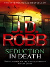 Seduction in Death (eBook): In Death Series, Book 15