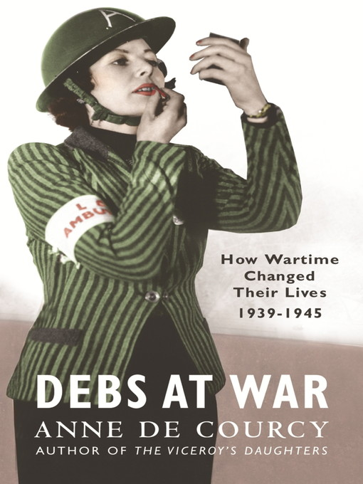 Debs at War (eBook): 1939-1945