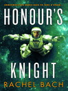 Honour's Knight (eBook): Book 2 of Paradox