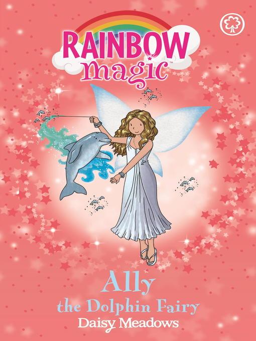 Ally the Dolphin Fairy (eBook): Rainbow Magic: The Ocean Fairies Series, Book 1