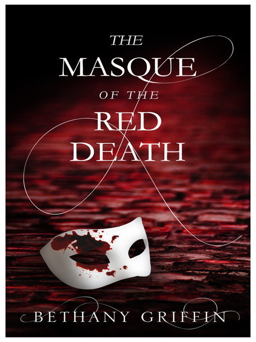 Masque of the Red Death (eBook): Masque of the Red Death Series, Book 1