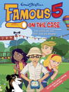 The Case of the Hot-Air Ba-Boom! (eBook): Famous Five Series, Book 7