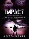 Impact (eBook): Outpost Series, Book 4