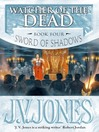 Watcher of the Dead (eBook): Sword of Shadows Series, Book 4