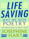 Life Saving (eBook): Why We Need Poetry--Introductions to Great Poets
