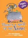 There's a Spell Up My Nose (eBook): Books For Boys Series, Book 3
