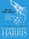 An Ice Cold Grave (eBook): Harper Connelly Series, Book 3