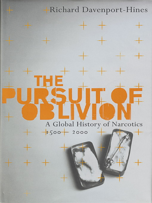 The Pursuit of Oblivion (eBook): A Social History of Drugs