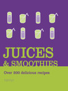 Juices and Smoothies (eBook)