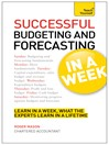 Successful Budgeting and Forecasting in a Week (eBook)