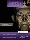 Philip Allan Literature Guide (for A-Level) (eBook): King Lear