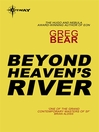Beyond Heaven's River (eBook)