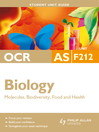 OCR AS Biology Unit F212 (eBook): Molecules, Biodiversity, Food and Health