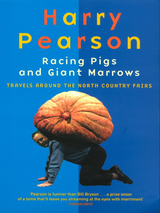 Racing Pigs and Giant Marrows (eBook): Travels around the North Country Fairs