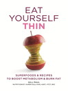 Eat Yourself Thin (eBook)