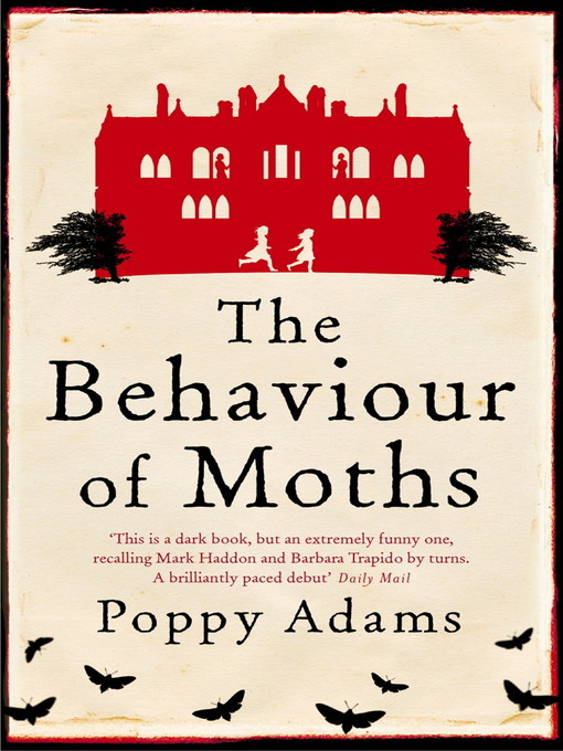 The Behaviour Of Moths (eBook)