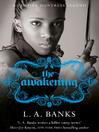The Awakening (eBook): Vampire Huntress Legend Series, Book 2