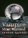 Vampire Most Wanted (eBook)