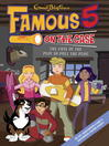 The Case of the Plot to Pull the Plug (eBook): Famous Five Series, Book 5