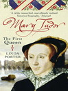 Mary Tudor (eBook): The First Queen