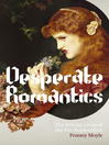 Desperate Romantics (eBook)