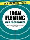 Alas Poor Father (eBook)