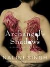 Archangel's Shadows (eBook): Guild Hunter Series, Book 7