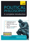 Political Philosophy (eBook): A Complete Introduction