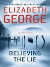 Believing the Lie (eBook): Inspector Lynley Series, Book 17
