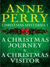 A Christmas Journey & A Christmas Visitor (eBook)