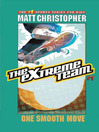 One Smooth Move (eBook): The Extreme Team Series, Book 1