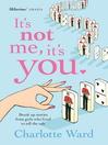 It's Not Me, It's You (eBook)
