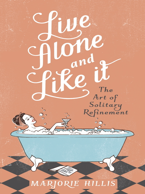 Live Alone and Like It (eBook)
