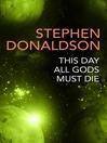This Day All Gods Die (eBook): Gap Series, Book 5