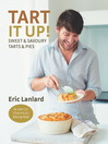 Tart It Up! (eBook): Sweet and Savoury Tarts and Pies