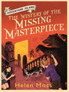 The Mystery of the Missing Masterpiece (eBook): Adventure Island Series, Book 4